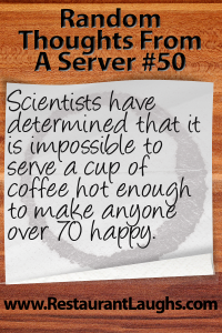 Random Thoughts From A Server 50 | Restaurant Laughs