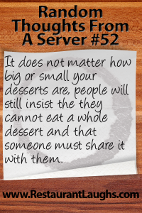 Random Thoughts From A Server 52: Desserts | Restaurant Laughs