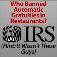 The IRS Did Not Ban Automatic Gratuities – The Hospitality Formula