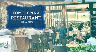 How To Open A Restaurant Like A 30 Year Pro