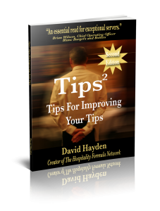 Restaurant Server Training For NOT Dummies Tips For Improving Your TipsTips For Improving Your Tips
